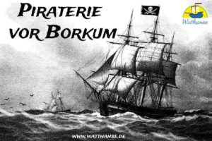Piraterie vor Borkum